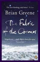 new book, title: The fabric of the cosmos : space, time and the texture of reality / Brian Greene.