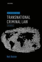 new book, title: An introduction to transnational criminal law / Neil Boister.