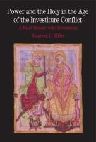 new book, title: Power and the Holy in the age of the investiture conflct : a brief history with documents / Maureen C. Miller.