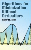 new book, title: Algorithms for minimization without derivatives / Richard P. Brent.