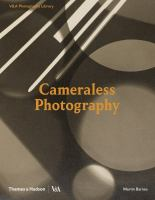 new book, title: Cameraless photography / Martin Barnes.