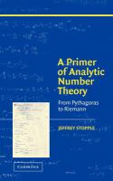 new book, title: A primer of analytic number theory : from Pythagoras to the Riemann hypothesis / Jeffrey Stopple.