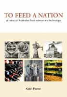 new book, title: To feed a nation [electronic resource] : a history of Australian food science and technology / Keith Farrer.
