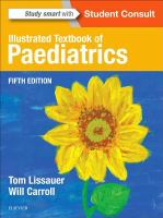 new book, title: Illustrated textbook of paediatrics / edited by Tom Lissauer, Will Carroll ; foreword by Sir Alan Craft.