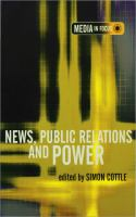 new book, title: News, public relations and power [electronic resource] / [edited by] Simon Cottle.