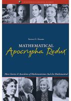 new book, title: Mathematical apocrypha redux : more stories and anecdotes of mathematicians and the mathematical / Steven G. Krantz.