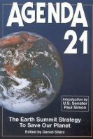 new book, title: AGENDA 21 : the Earth Summit strategy to save our planet / introduction by Senator Paul Simon ; edited by Daniel Sitarz.