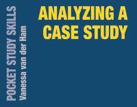 new book, title: Analyzing a case study / Vanessa van der Ham.