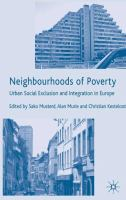 new book, title: Neighbourhoods of poverty [electronic resource] : urban social exclusion and intergration in Europe / edited by Sako Musterd, Alan Murie, Christian Kesteloot.