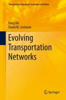 new book, title: Evolving transportation networks [electronic resource] / Feng Xie, David M. Levinson.