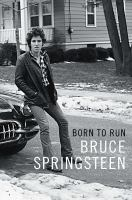 new book, title: Born to run / Bruce Springsteen.