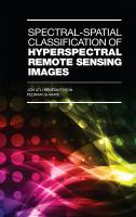 new book, title: Spectral-spatial classififcation of hyperspectral remote sensing images [electronic resource] / Jón Atli Benediktsson, Pedram Ghamisi.