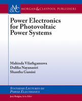 new book, title: Power electronics for photovoltaic power systems / Mahinda Vilathgamuwa, Dulika Nayanasiri, Shantha Gamini.
