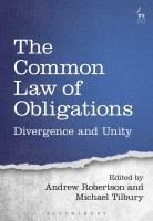new book, title: The common law of obligations : divergence and unity / edited by Andrew Robertson and Michael Tilbury.