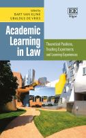 new book, title: Academic learning in law : theoretical positions, teaching experiments and learning experiences / edited by Bart van Klink, Ubaldus de Vries.