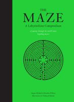 new book, title: The maze : a labyrinthine compendium / Angus Hyland & Kendra Wilson ; illustrations by Thibaud Hérem.
