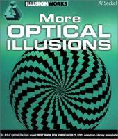 new book, title: More optical illusions / Al Seckel.
