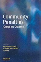 new book, title: Community penalties : change and challenges / edited by Anthony Bottoms, Loraine Gelsthorpe, Sue Rex.