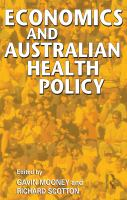 new book, title: Economics and Australian health policy [electronic resource] / edited by Gavin Mooney and Richard Scotton.