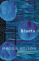 new book, title: Bluets / Maggie Nelson.
