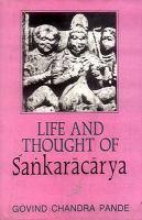 new book, title: Life and thought of Śaṅkarācārya / Govind Chandra Pande.