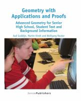 new book, title: Geometry with applications and proofs : advanced geometry for senior high school, student text and background information / Aad Goddijn, Martin Kindt and Wolfgang Reuter.