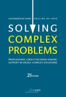 new book, title: Solving complex problems [electronic resource] : professional group decision-making support in highly complex situations / Alexander de Haan, Pauline de Heer.