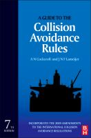 new book, title: A guide to the collision avoidance rules [electronic resource] : international regulations for preventing collisions at sea / A. Cockcroft and J. N. F. Lameijer.