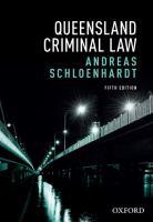 new book, title: Queensland criminal law / Andreas Schloenhardt.