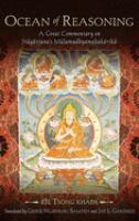 new book, title: Ocean of reasoning [electronic resource] : a great commentary on Nāgārjuna's Mūlamadhyamakakārikā / rJe Tsong khapa ; translated by Geshe Ngawang Samten and Jay L. Garfield.