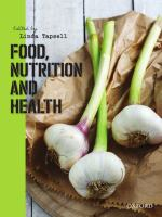 new book, title: Food, nutrition and health [electronic resource] / edited by Linda Tapsell.