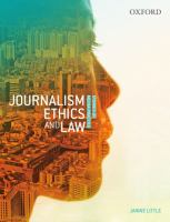 new book, title: Journalism Ethics and Law [electronic resource]: Stories of Media Practice