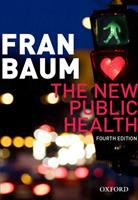 new book, title: The new public health [electronic resource] / Fran Baum.
