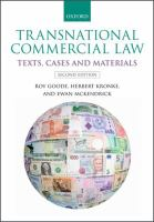 new book, title: Transnational commercial law [electronic resource] : text, cases, and materials / edited by Roy Goode, Emeritus Professor of Law, University of Oxford, and Emeritus Fellow of St. John's College, Oxford; Herbert Kronke, Professor of Law and Director of the Institute for Comparative Law, Conflict of Laws and International Business Law at Heidelberg University; Ewan McKendrick, Registrar of the University of Oxford, Professor of English Private Law and Fellow of Lady Margaret Hall, Oxford.