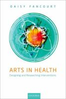 new book, title: Arts in health [electronic resource] : designing and researching interventions / by Daisy Fancourt.