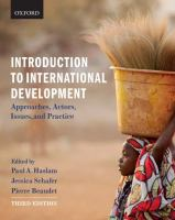 new book, title: Introduction to international development : approaches, actors, issues, and practice / edited by Paul A. Haslam, Jessica Schafer, Pierre Beaudet.