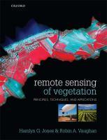new book, title: Remote sensing of vegetation : principles, techniques, and applications / Hamlyn G. Jones, Robin A. Vaughan.