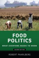 new book, title: Food politics : what everyone needs to know / Robert Paarlberg.
