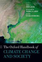 new book, title: Oxford handbook of climate change and society [electronic resource] / edited by John S. Dryzek, Richard B. Norgaard, and David Schlosberg.