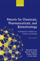 new book, title: Patents for chemicals, pharmaceuticals, and biotechnology : fundamentals of global law, practice, and strategy.