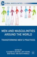 new book, title: Men and masculinities around the world [electronic resource] : transforming men's practices / edited by Elisabetta Ruspini ... [et al.].