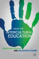 new book, title: Ideas for intercultural education [electronic resource] / Simon Marginson and Erlenawati Sawir.