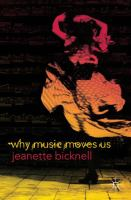 new book, title: Why music moves us [electronic resource] / Jeanette Bicknell.
