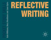 new book, title: Reflective writing / Kate Williams, Mary Woolliams, and Jane Spiro.