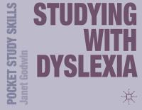 new book, title: Studying with dyslexia / Janet Godwin.