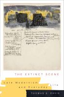 new book, title: The extinct scene [electronic resource] : late modernism and everyday life / Thomas S. Davis.