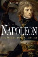 new book, title: Napoleon [electronic resource] : the path to power / Philip Dwyer.