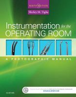 new book, title: Instrumentation for the operating room [electronic resource] : a photographic manual / Shirley M. Tighe, AD in Applied Science in Photography, Consultant for the Operating Room, Lake Havasu City, Arizona.