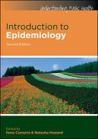 new book, title: Introduction to epidemiology / Ilona Carneiro and Natasha Howard ; Lucianne Bailey [and others].
