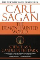 new book, title: The demon-haunted world : science as a candle in the dark / Carl Sagan.